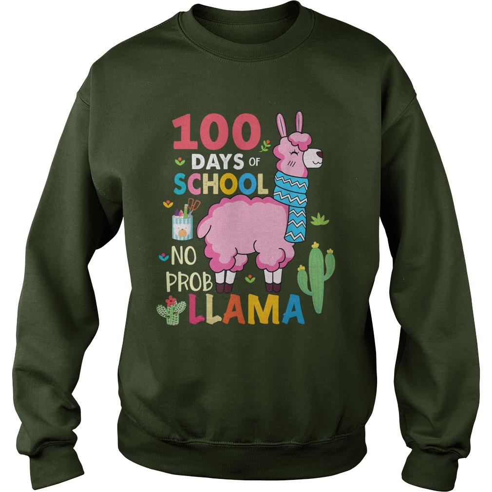 100 Days of school no probllama sweatshirt