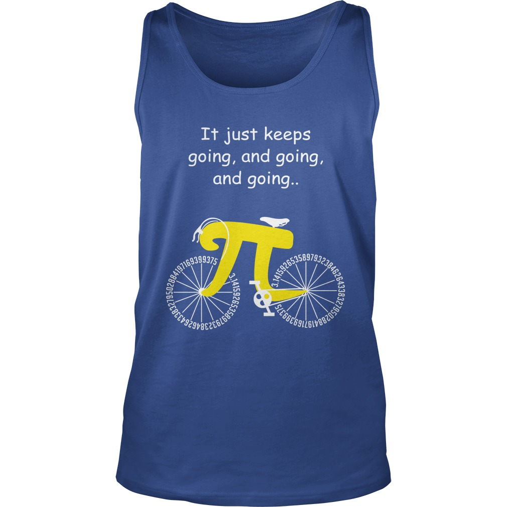 Cycling it just keeps going and going and going tank top
