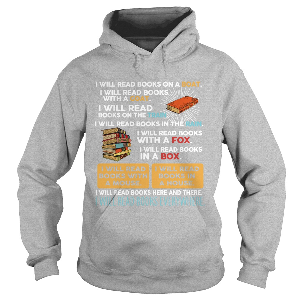 I will red books on a boat I will read books with a goat hoodie