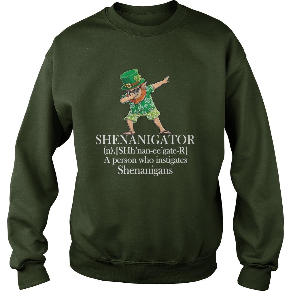 Leprechaun Hawaiian dabbing shenanigator a person who instigates shenanigans sweatshirt