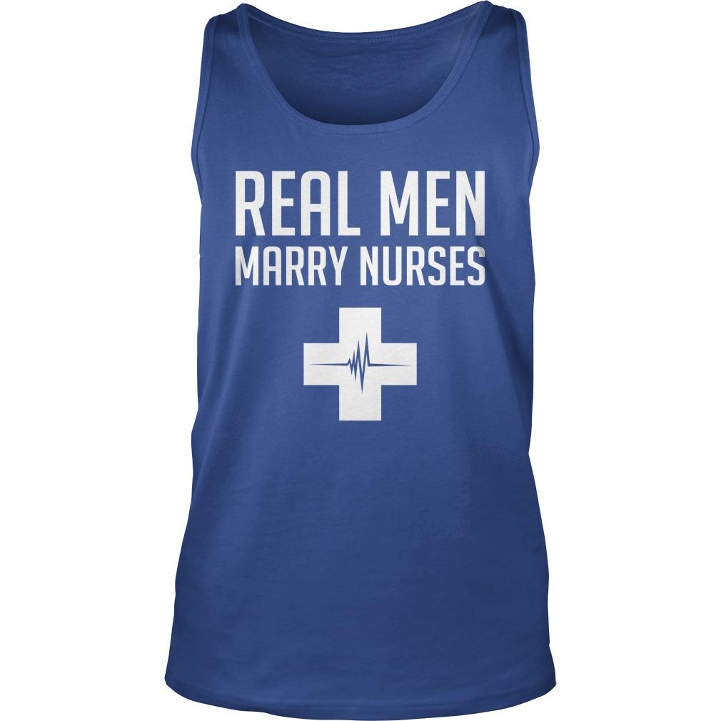 Real men marry nurses tank top