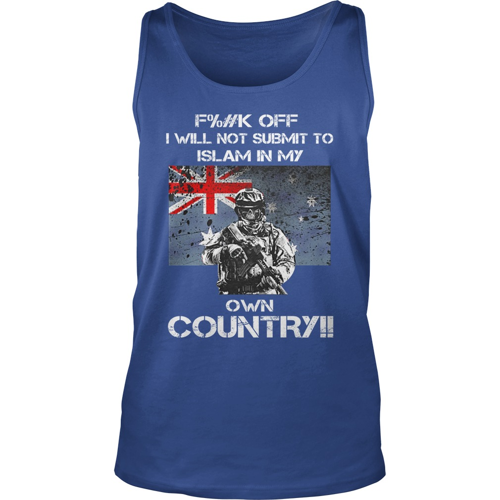 Veteran fuck off i will not submit to islam in my own country tank top