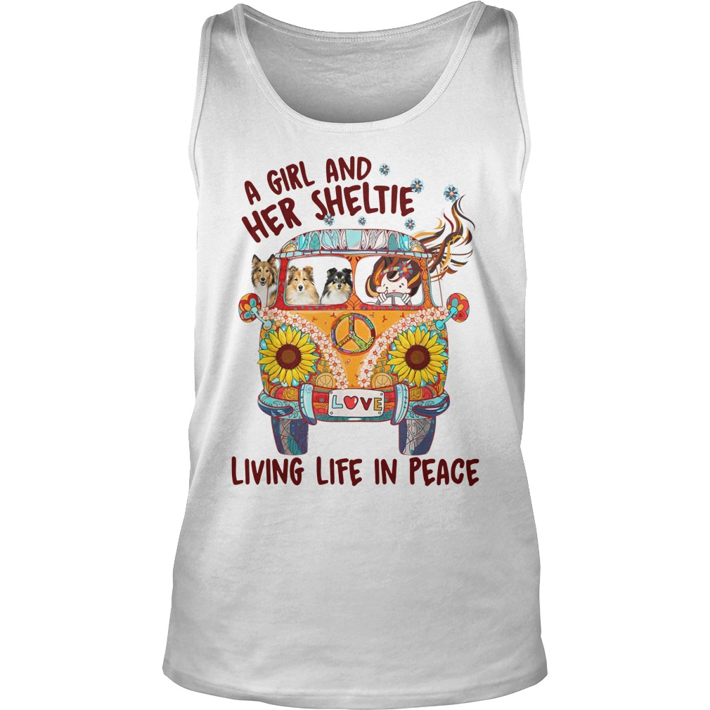 A girl and her sheltie living life in peace tank top