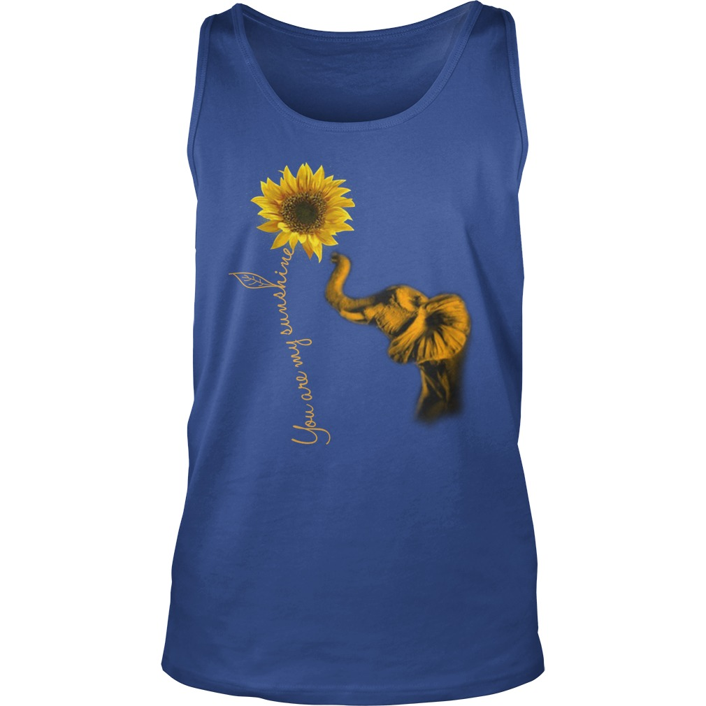 Elephants and sunflower you are my sunshine tank top