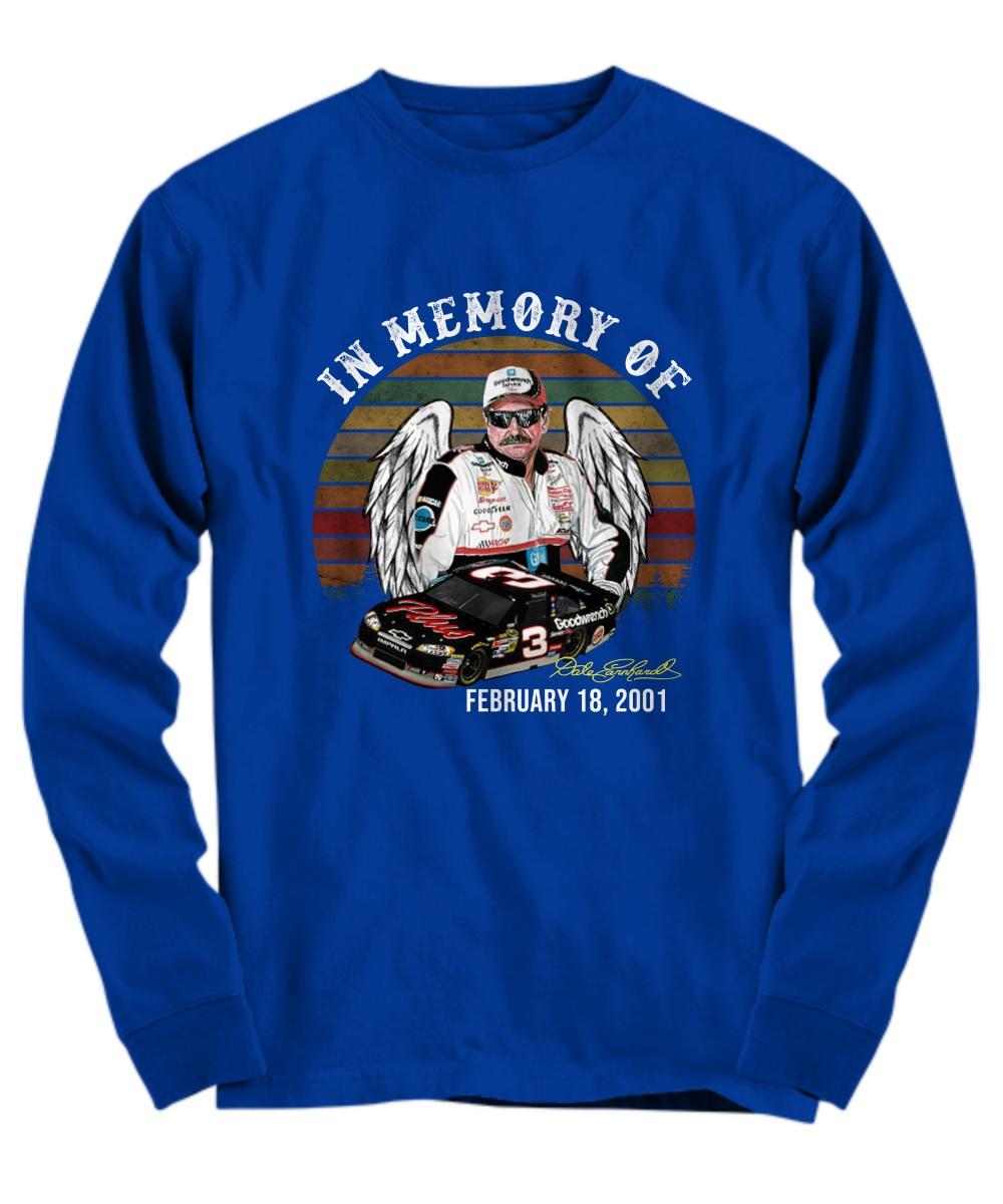In memory of Dale Earnhardt feb 18 2001 longsleeve tee