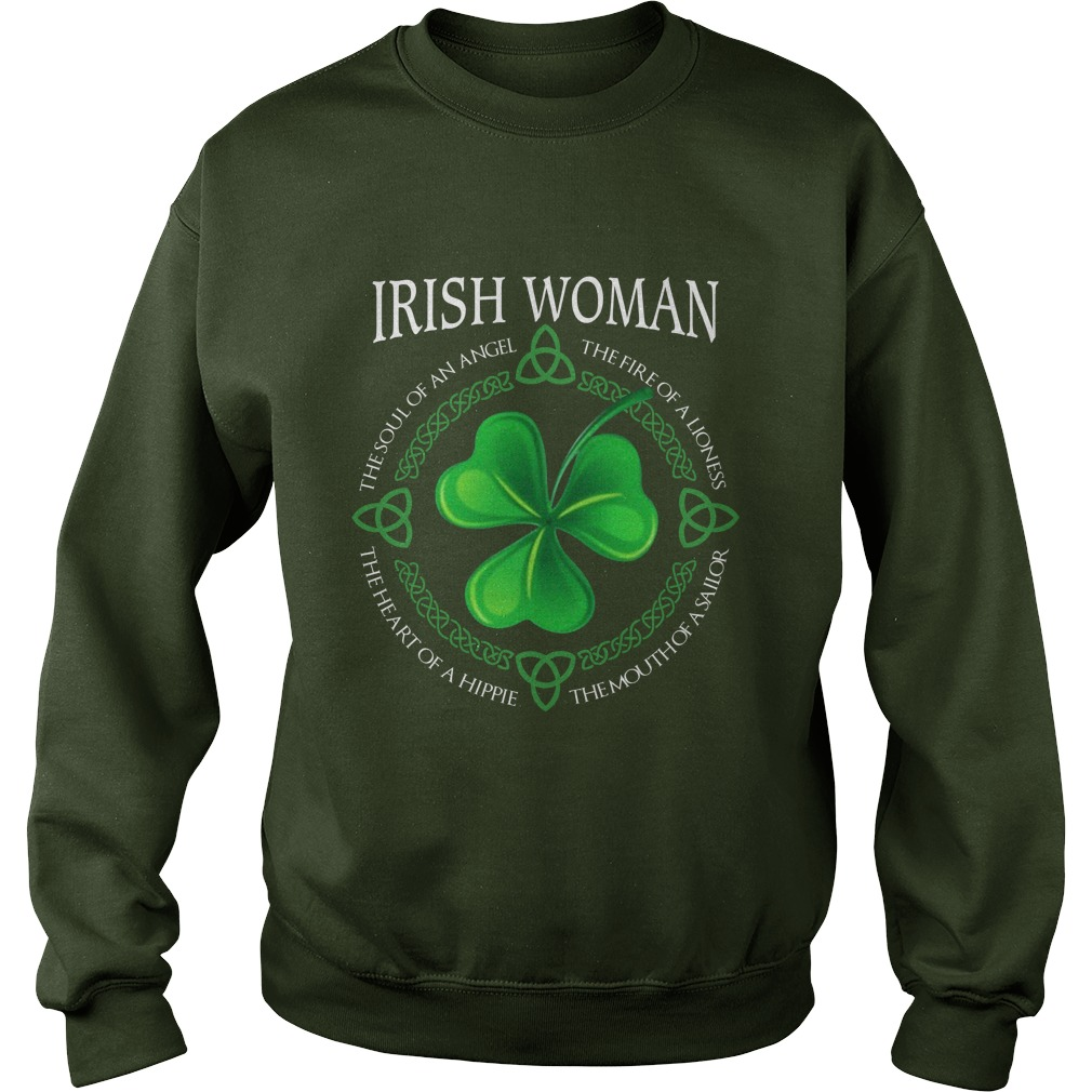Irish woman the fire of a lioness the mouth of a sailor sweatshirt