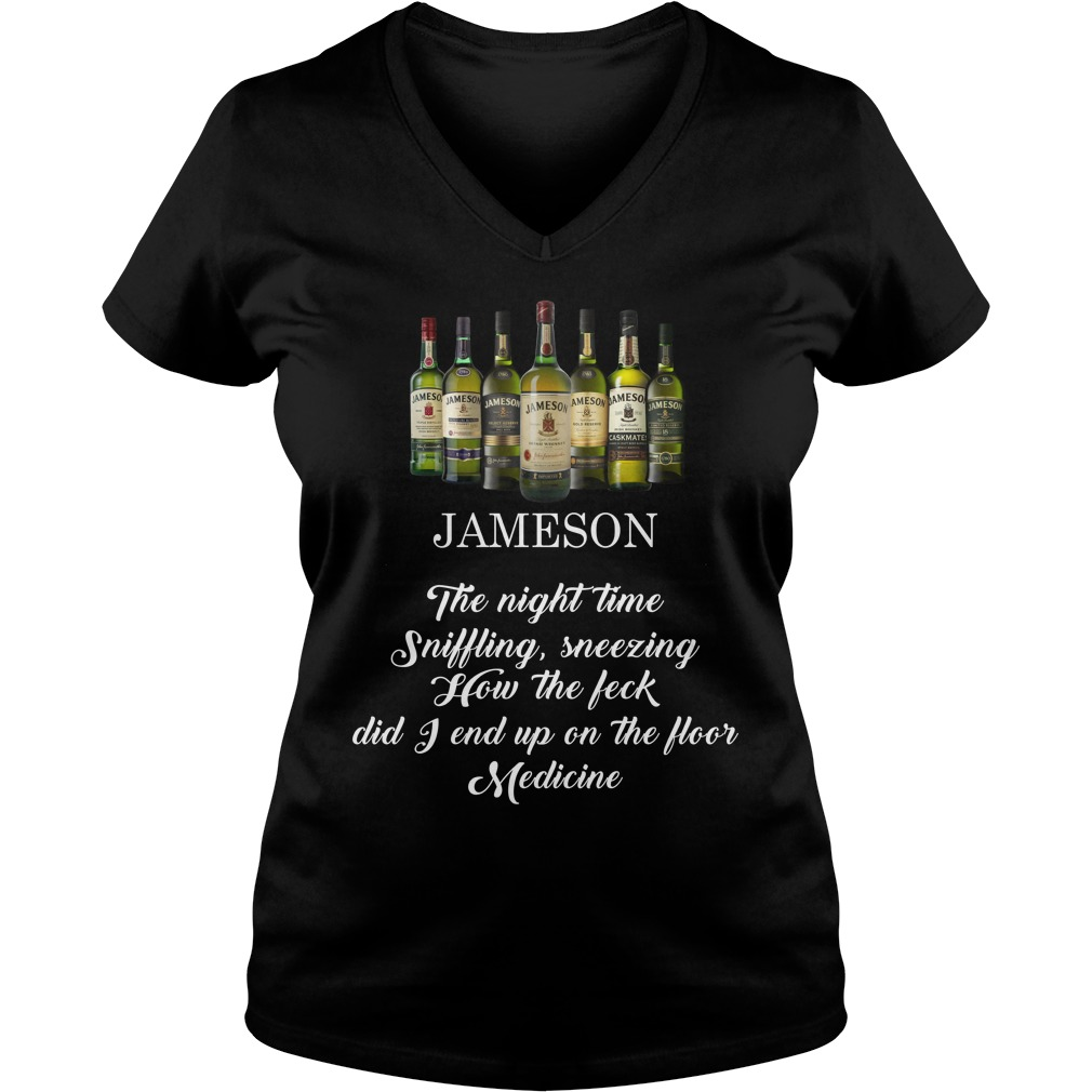 Jameson the night time sniffling sneezing how the feck did I end up on the floor lady v-neck