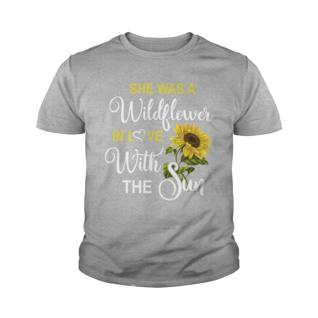 She's a wildflower in love with the sun youth tee