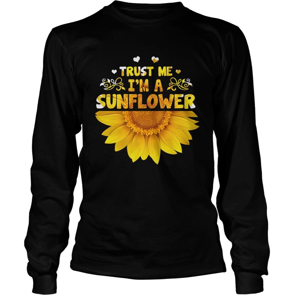 Trust me i'm a sunflower longsleeve tee