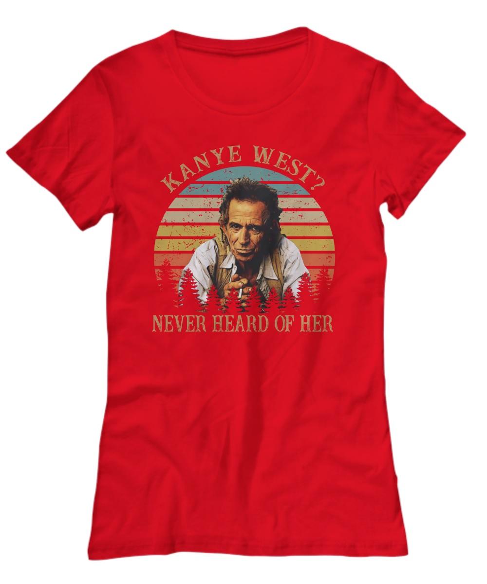 Vintage kanye west never heard of her lady shirt