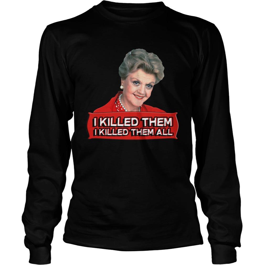 Angela Lansbury I killed them all longsleeve tee