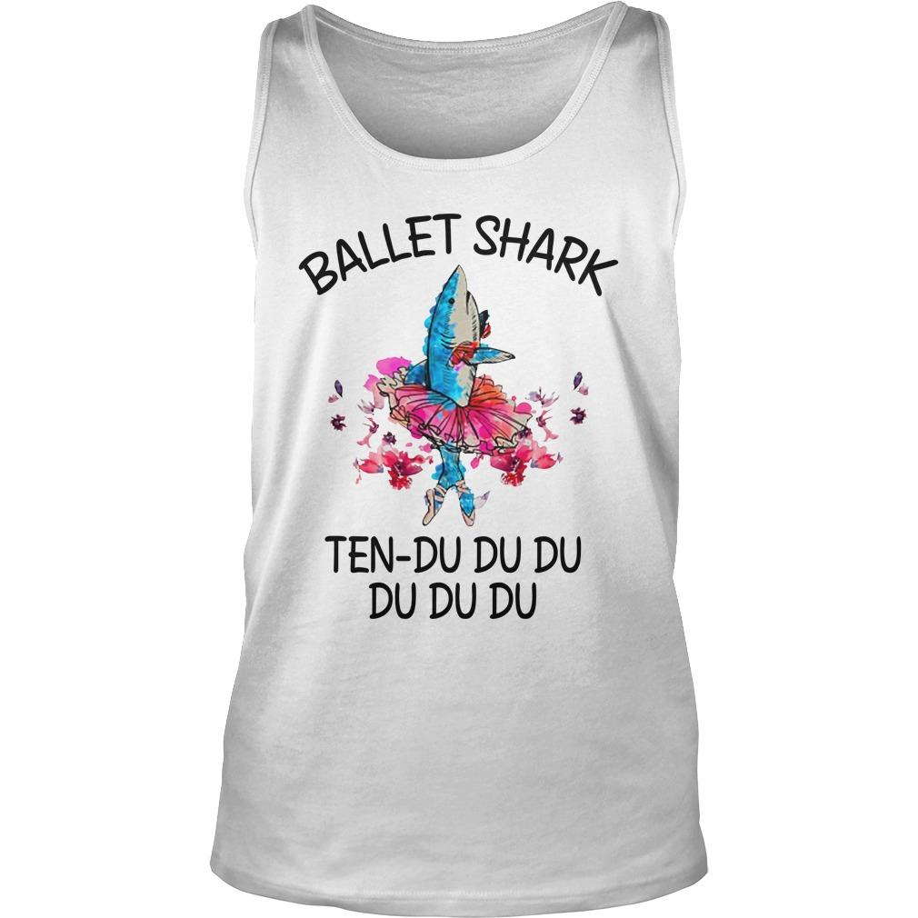 Ballet shark ten du du du du tank top