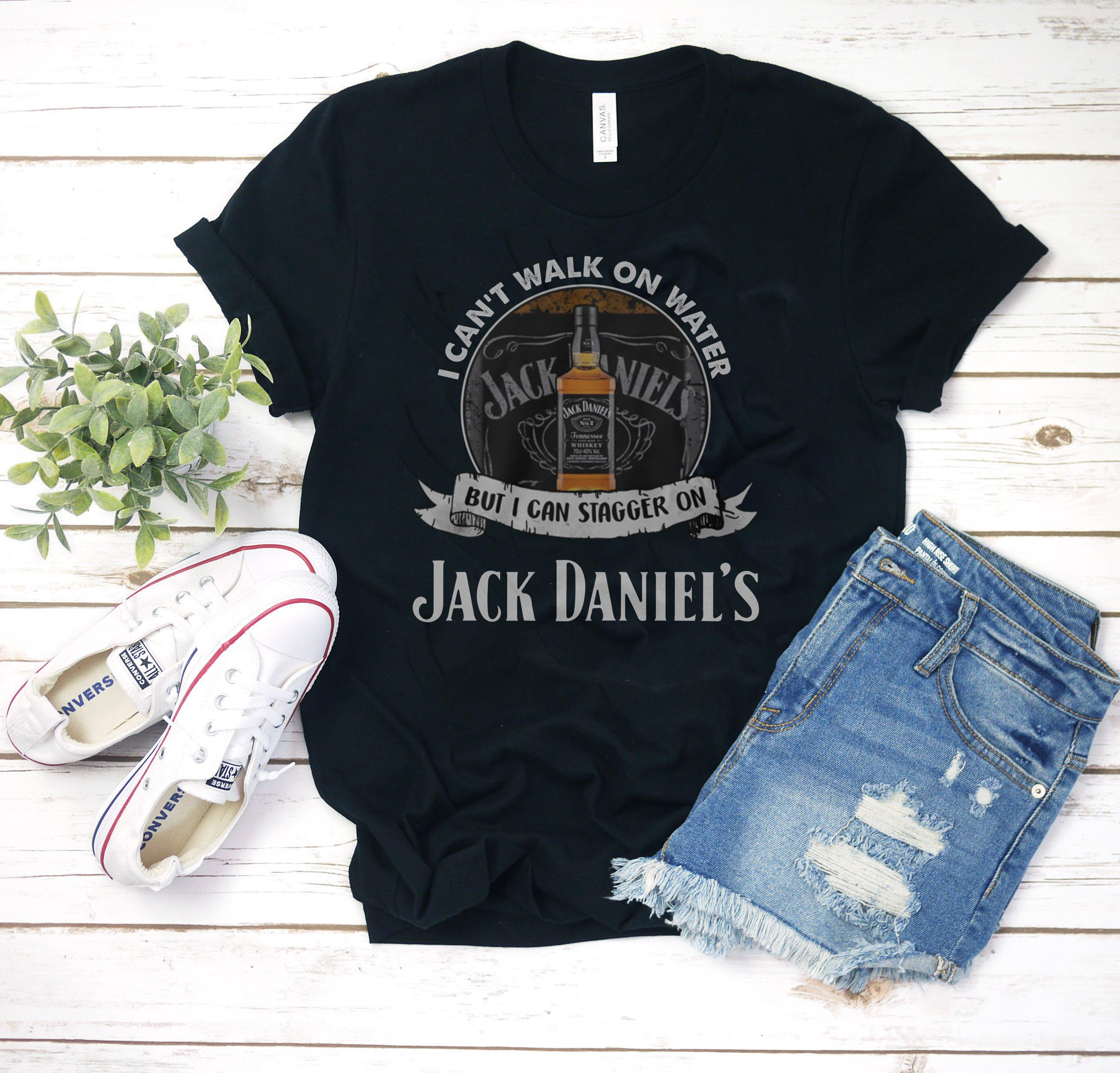 I can't walk on water but I can stagger on jack daniels shirt, hoodie, tank top