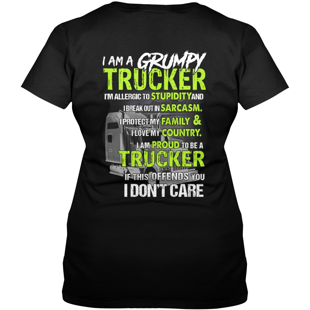 I'm a grumpy trucker im allergic to stupidity lady v-neck