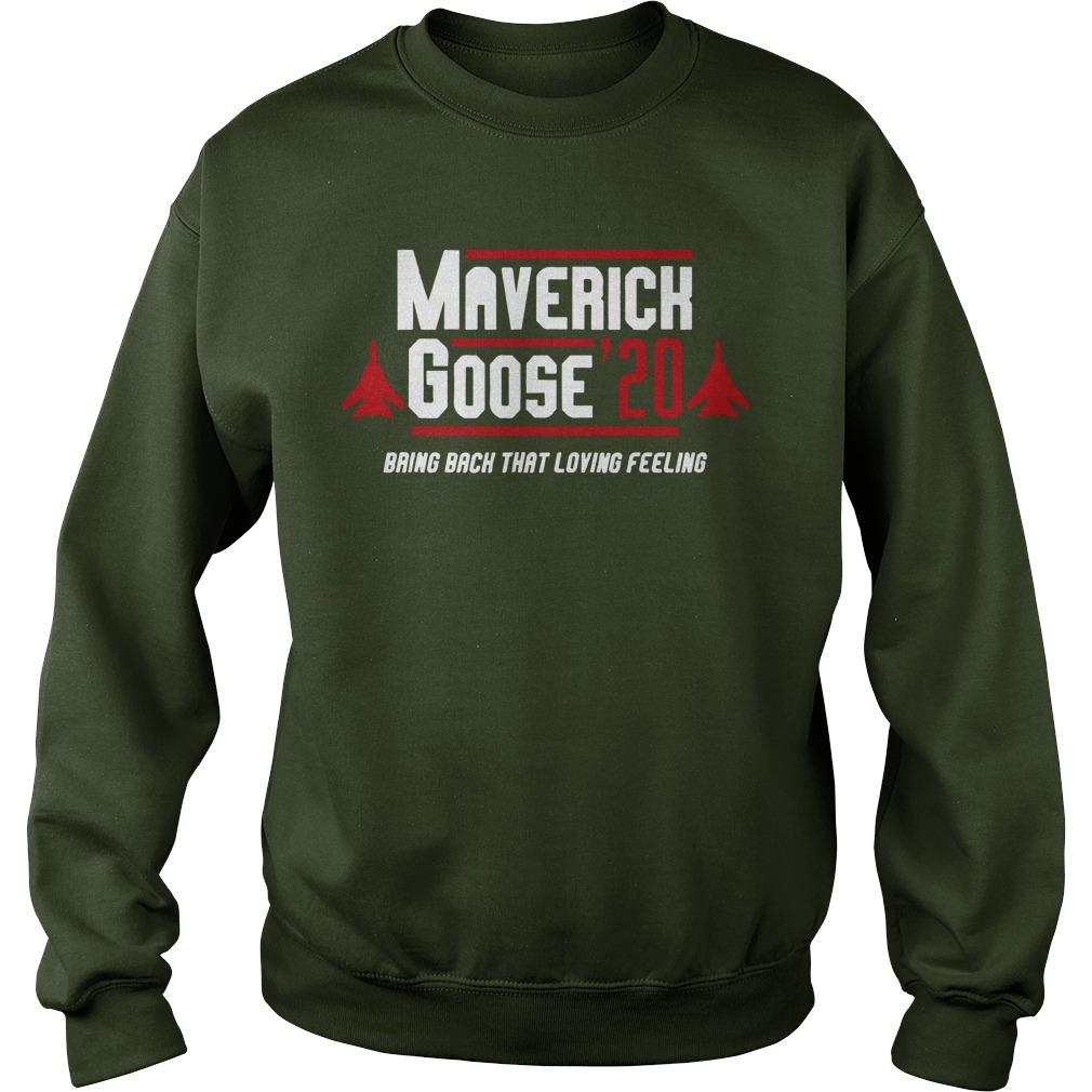 Maverick goose 20 bring back that loving feeling sweatshirt