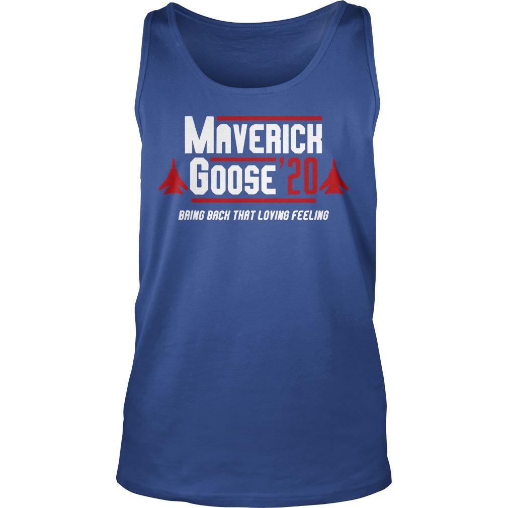 Maverick goose 20 bring back that loving feeling tank top