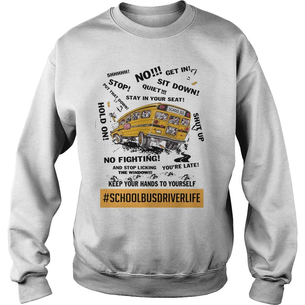 School bus driver life sweatshirt