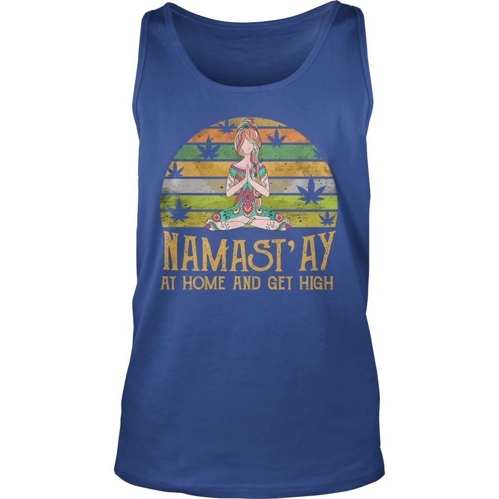 Yoga girl weed Namast'ay home and get high tank top