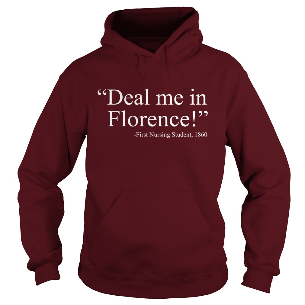 Deal me in florence fist nursing student 1890 hoodie
