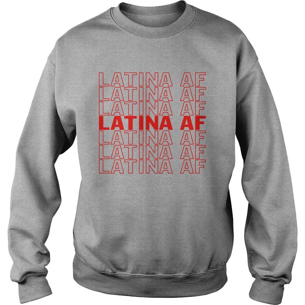 Latina af latina af sweatshirt