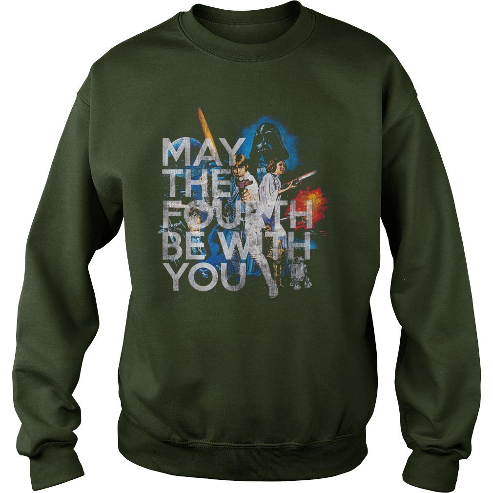 Star wars may the fourth be with you sweatshirt