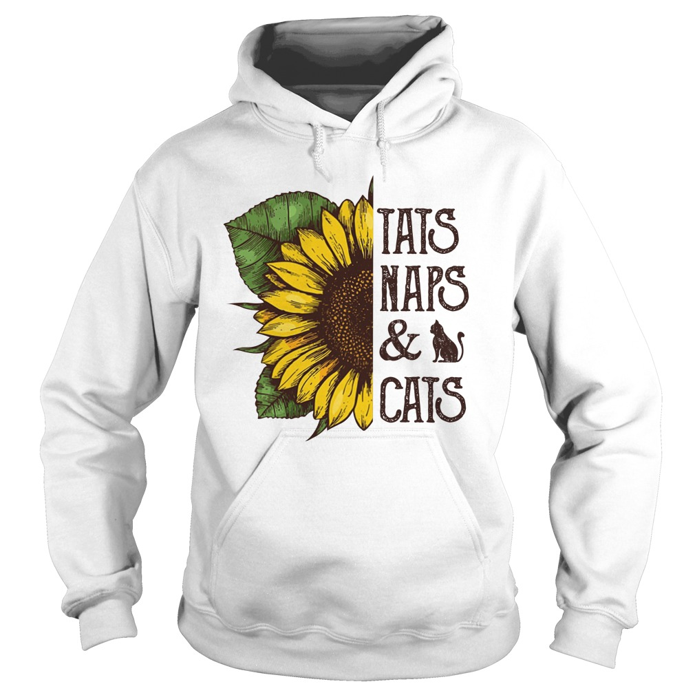 Sunflower tats naps and cats hoodie