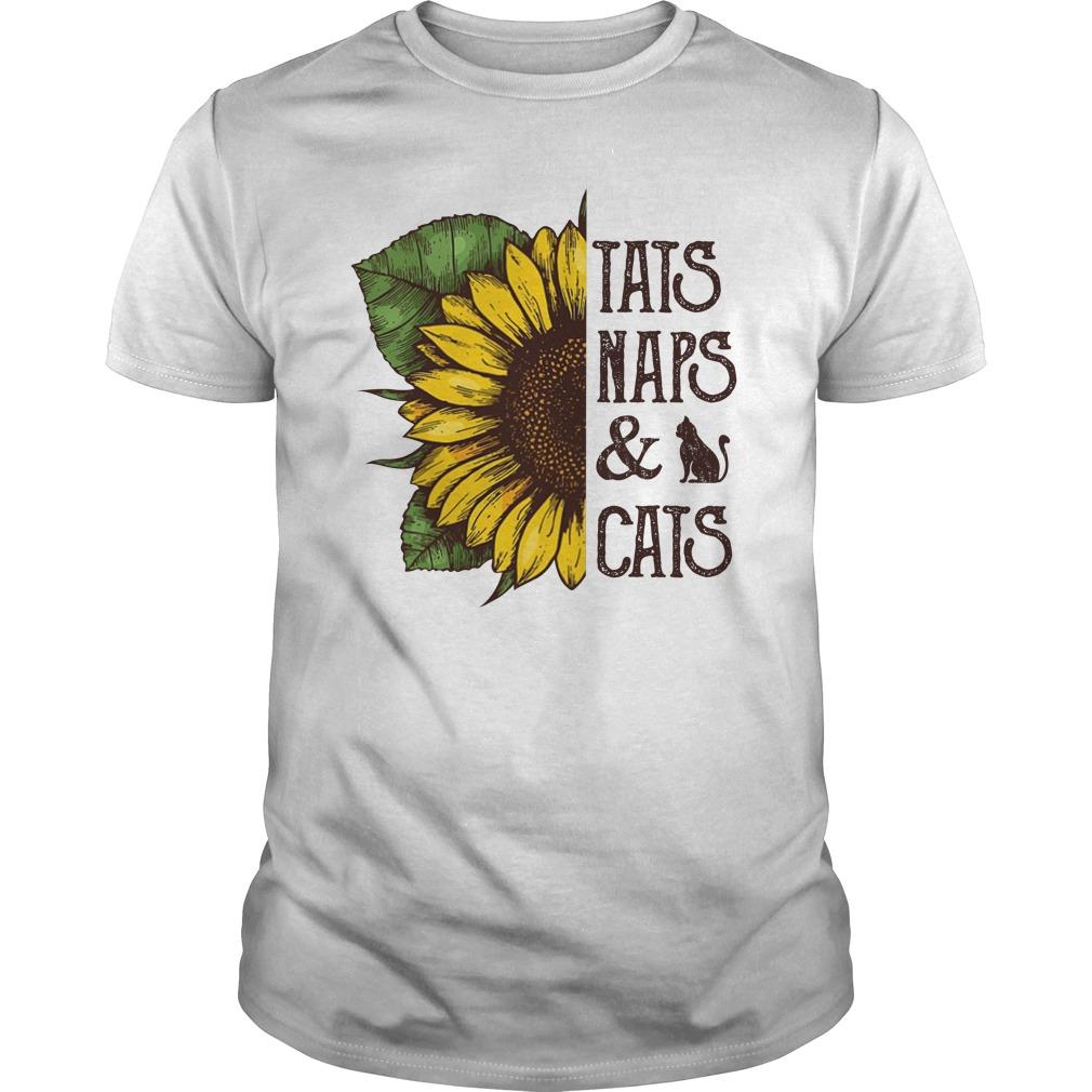 57eef553 Sunflower tats naps and cats shirt, hoodie, v-neck tee