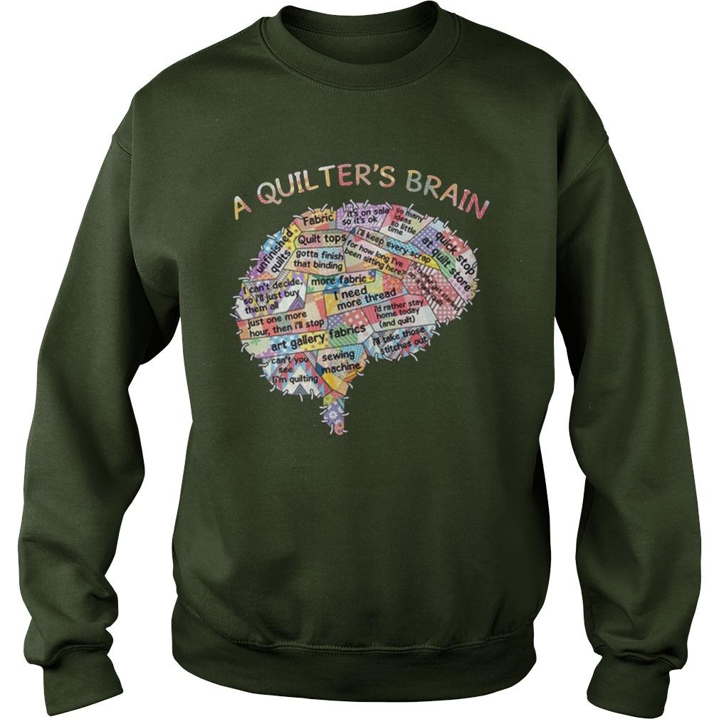 A quilters brain sweatshirt