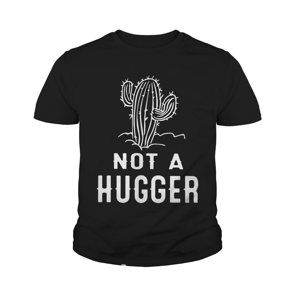 Cactus not a hugger youth tee