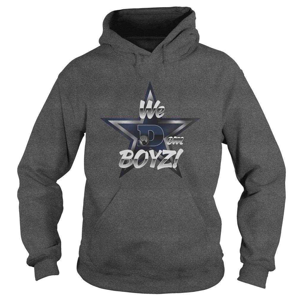 Dallas cowboys we dem boyz hoodie