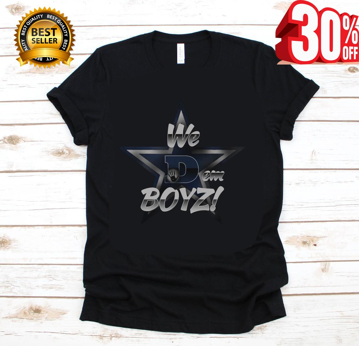 380f5f22c5e FAN MADE ] Dallas cowboys we dem boyz shirt, hoodie, tank top