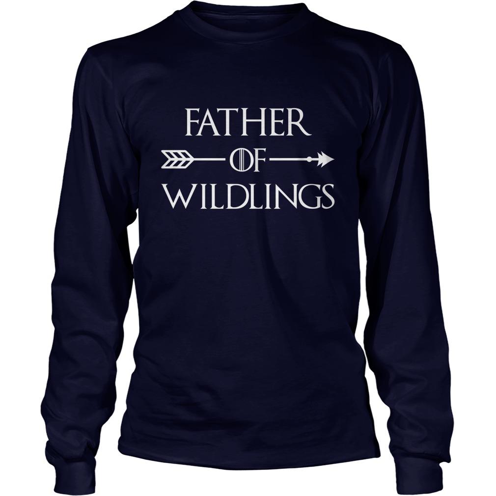 Father of wildlings longsleeve tee