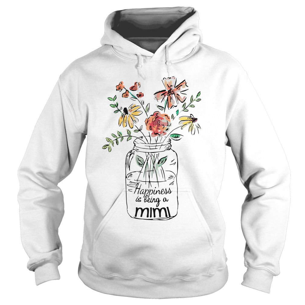 Flower happiness is being a mimi hoodie