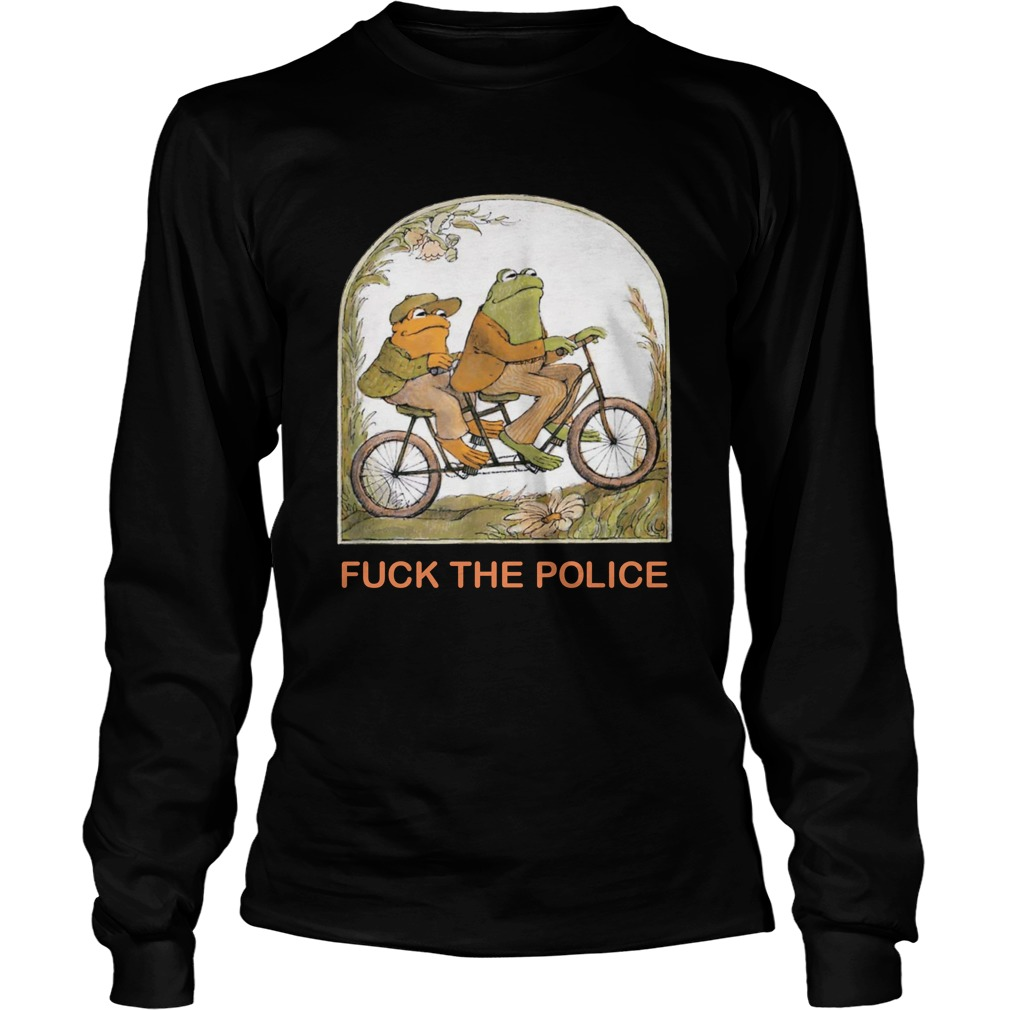 Frog and toad fuck the police longsleeve tee