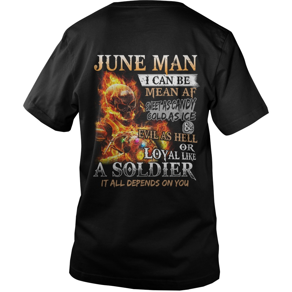 June man i can be mean af sweet as candy gold as ice and evil as hell guy v-neck