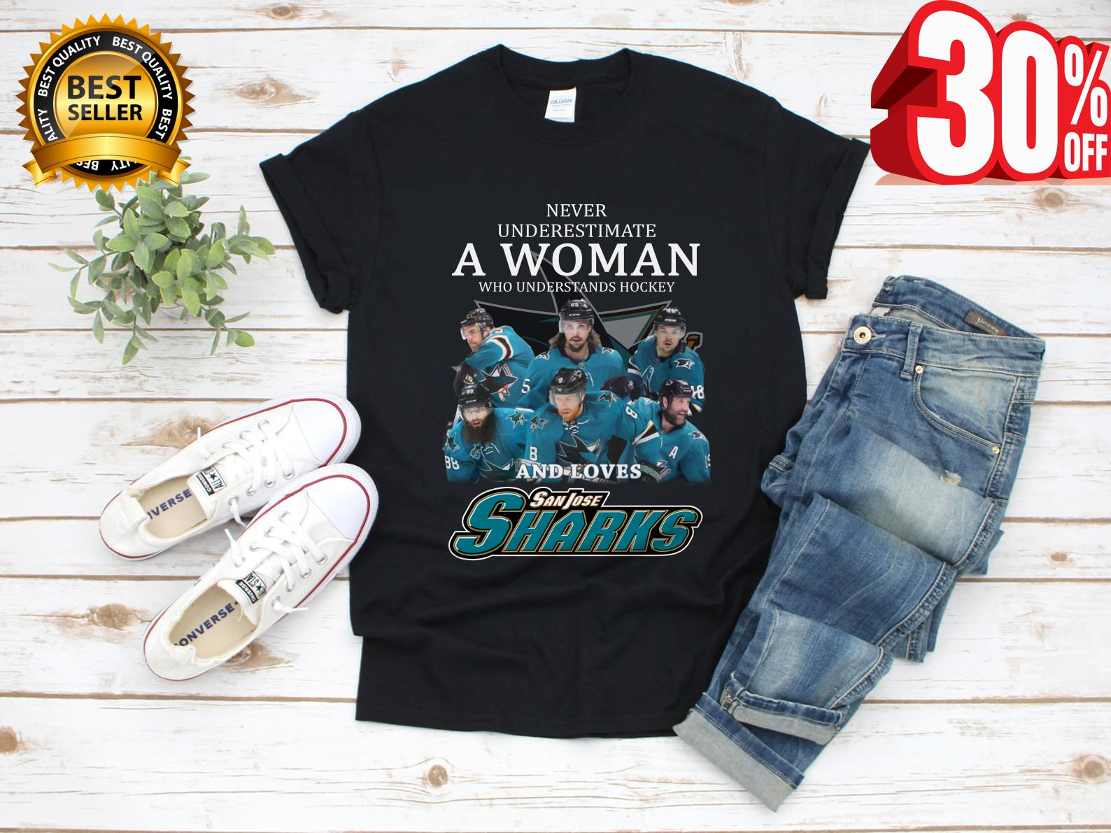 new product d2090 1e141 Never underestimate a woman who understands hockey and loves san jose  sharks shirt, hoodie, tank top
