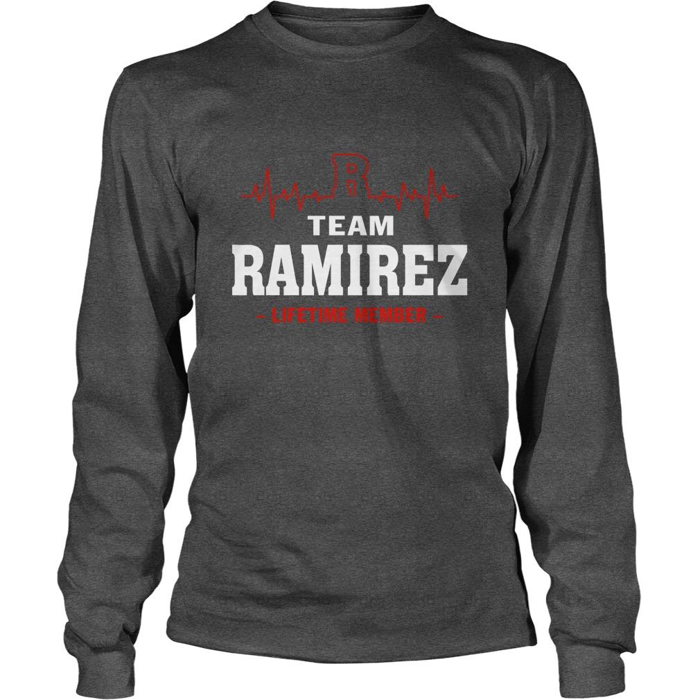 Team Ramirez lifetime member longsleeve tee