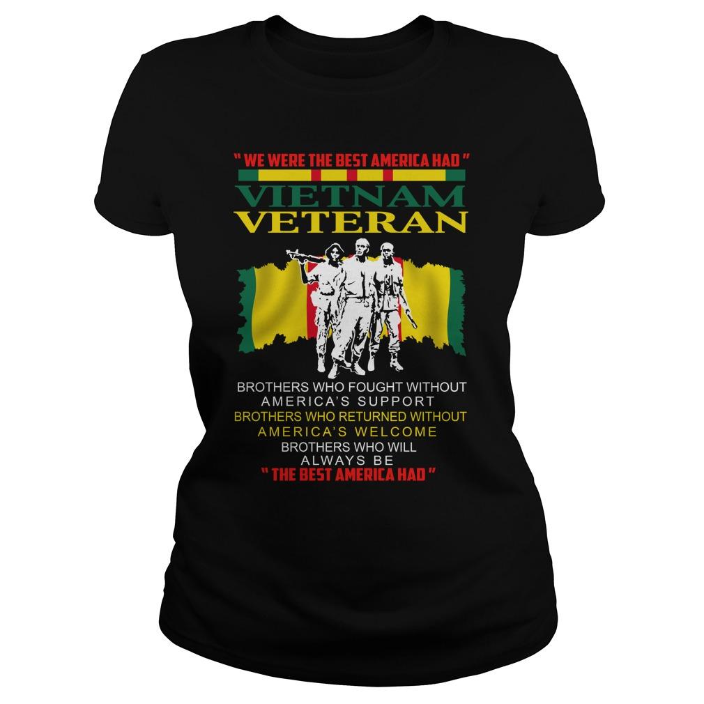 We were the best america had vietnam veteran lady shirt