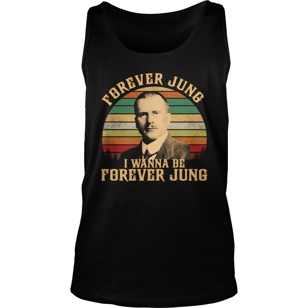 Forever jung i wanna be forever jung tank top