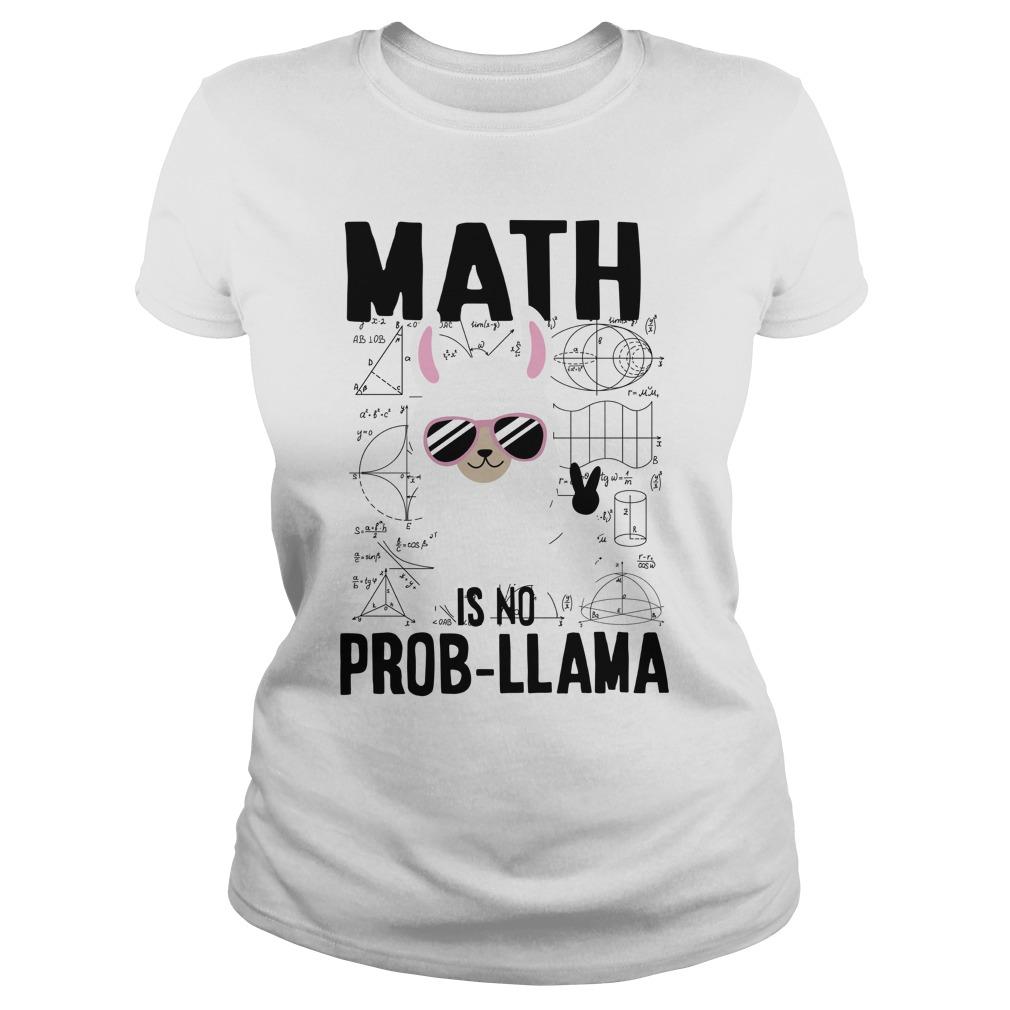 Math is no prob-llama lady shirt