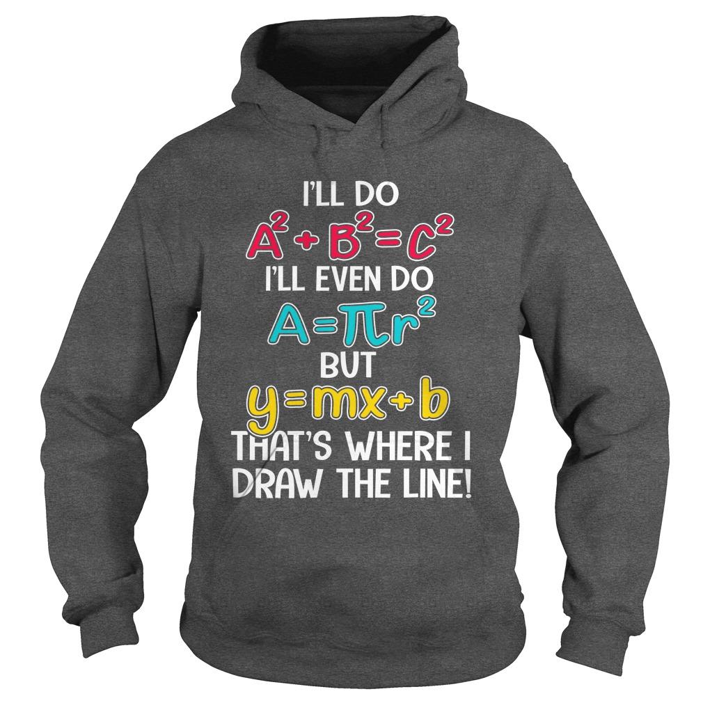 Math recipe that's where I draw the line hoodie