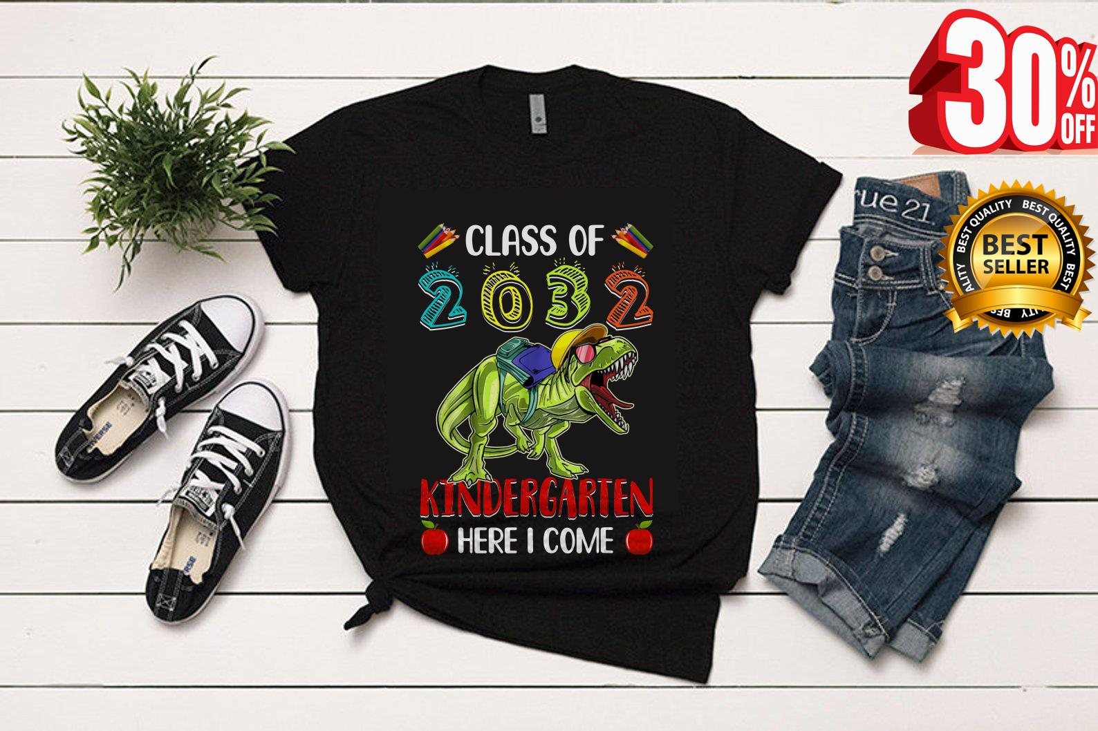 Trex class of 2032 kindergarten here i come shirt