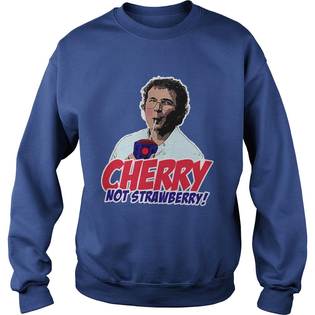 Alexei Stranger Things cherry not strawberry sweatshirt