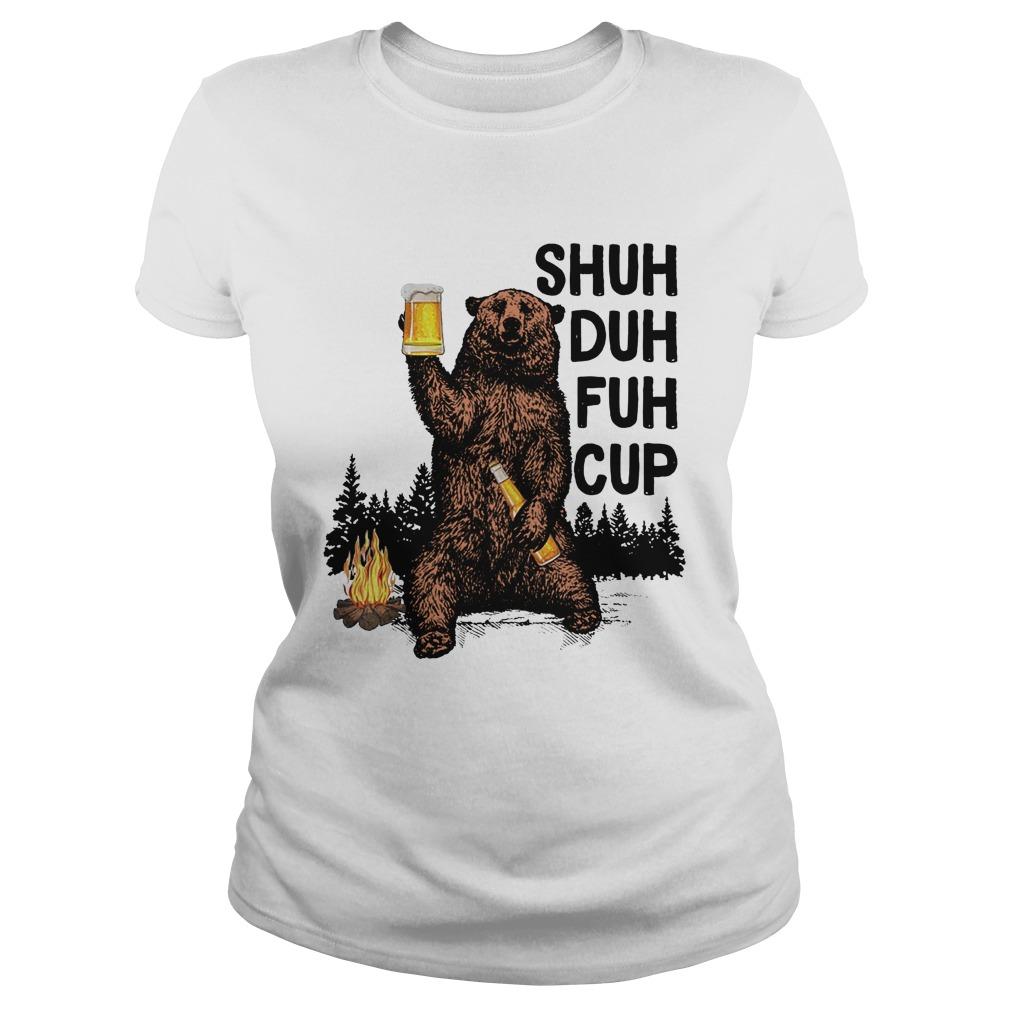 Bear shuh duh fuh cup beer camping lady shirt