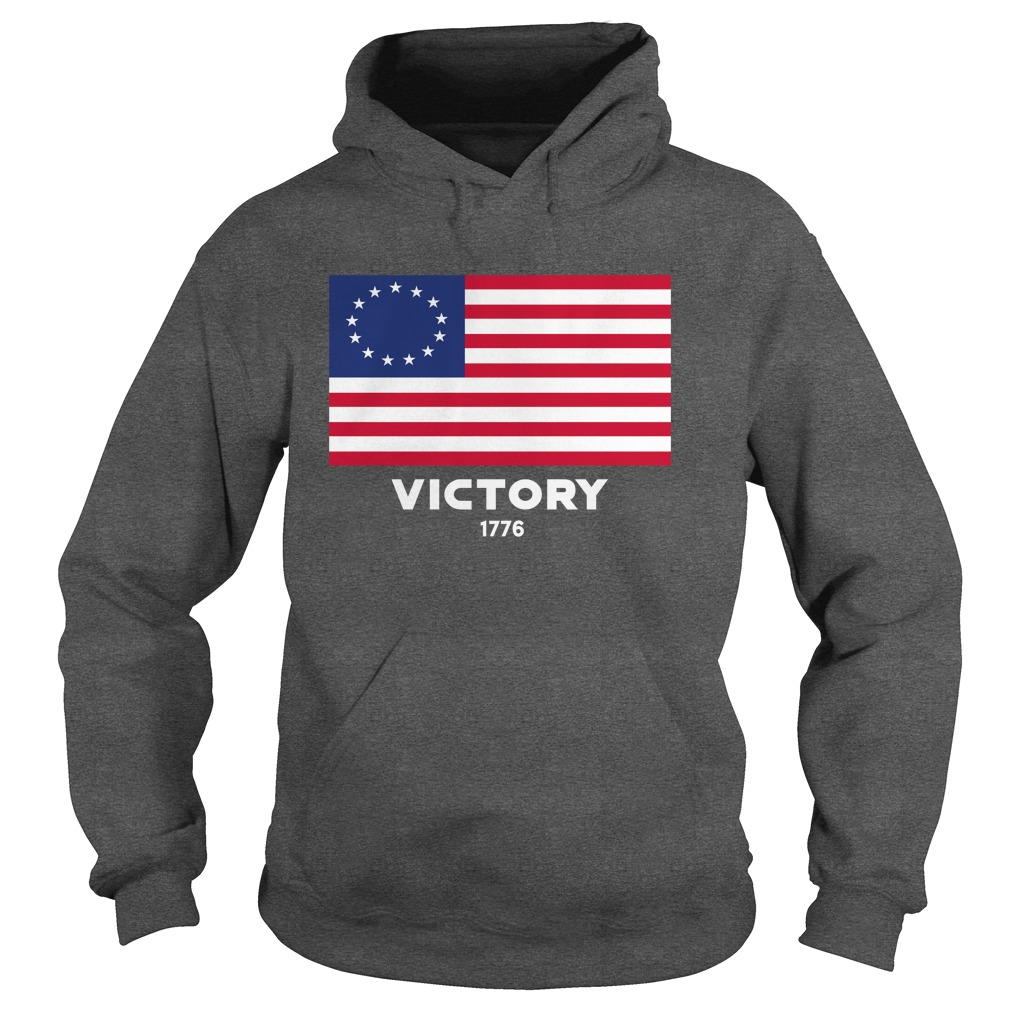 Betsy Ross Flag Victory 1776 hoodie