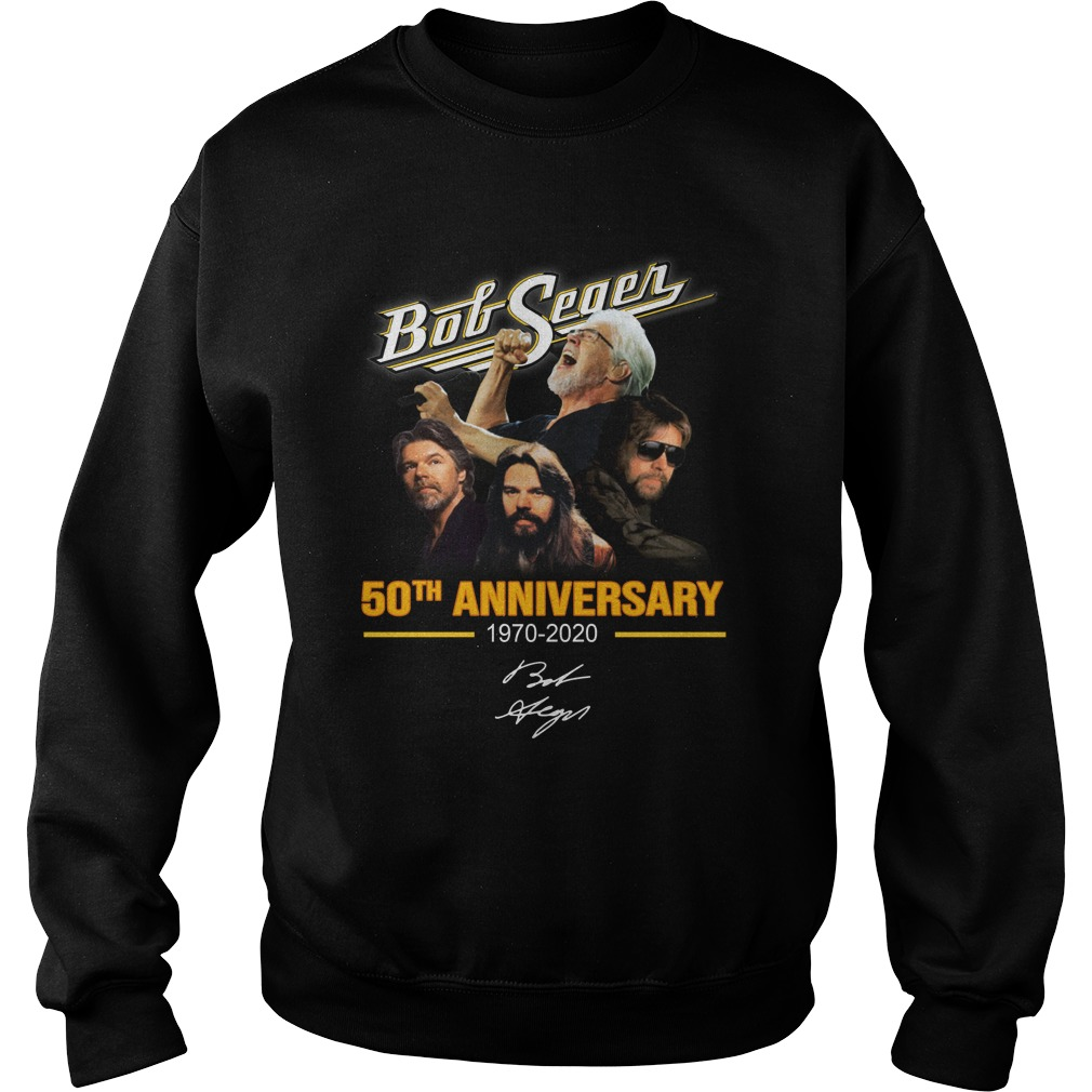Bob Seger 50th anniversary 1970-2020 signature sweatshirt