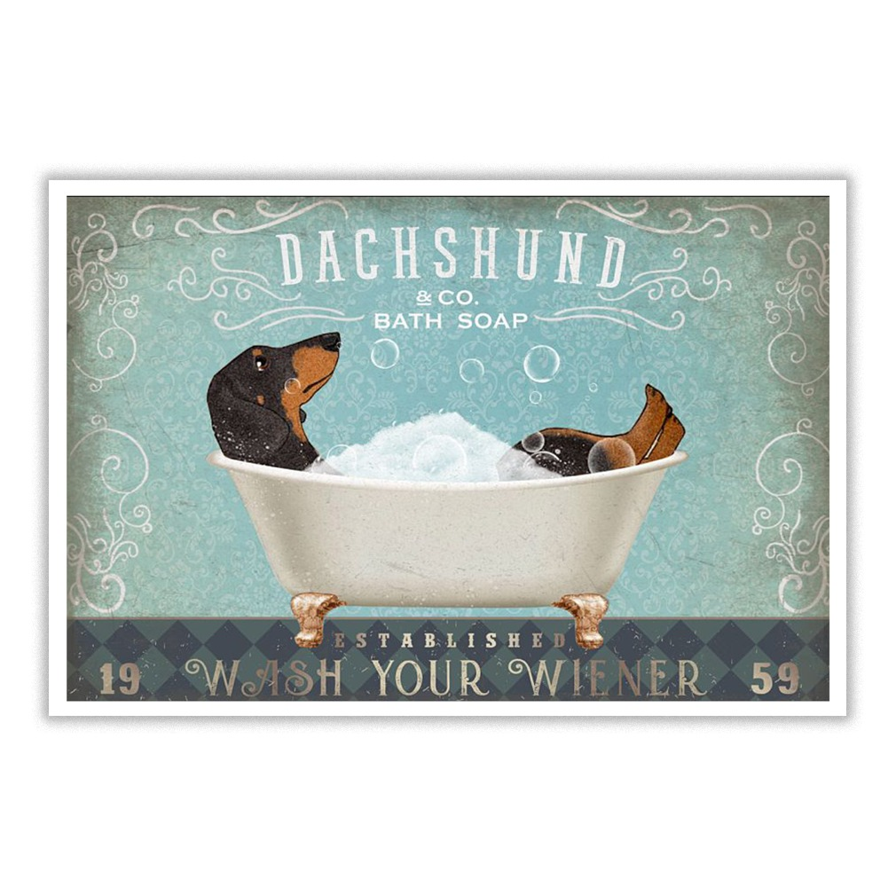 Dachshund and co bath soap 19 established 59 wash your wiener poster