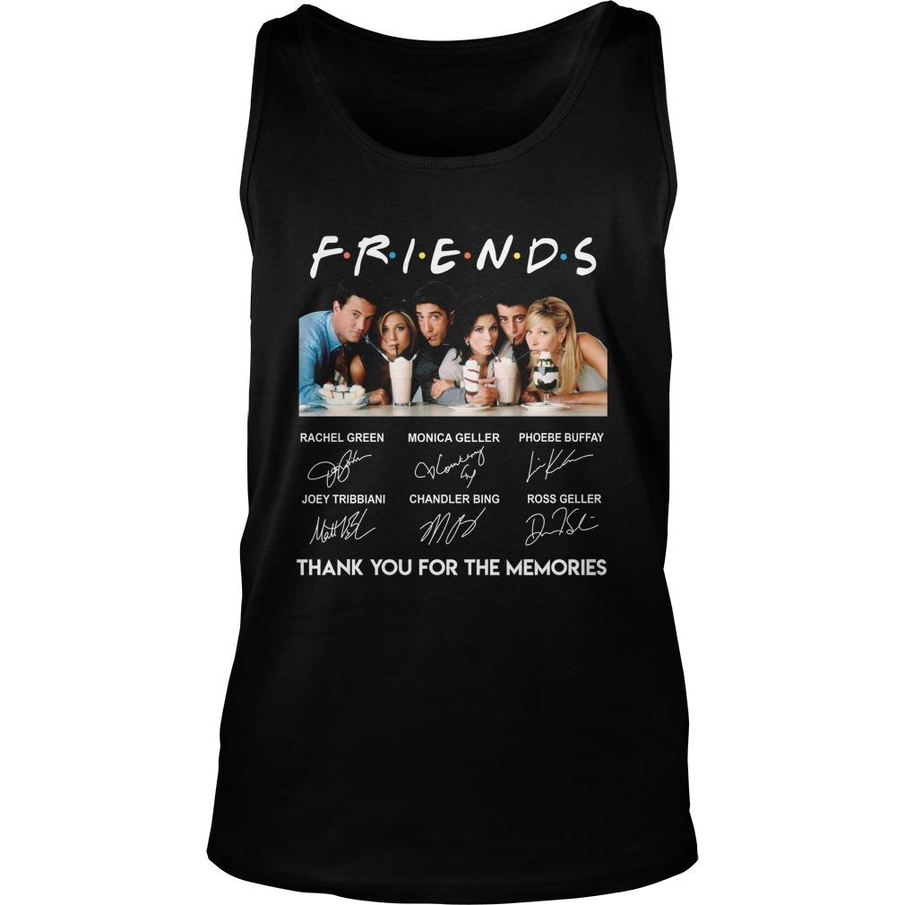 Friends Rachel Green Monica geller thank you for the memories tank top