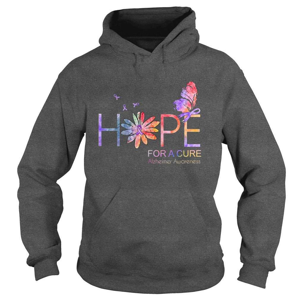 Hope for a cure Alzheimer Awareness hoodie