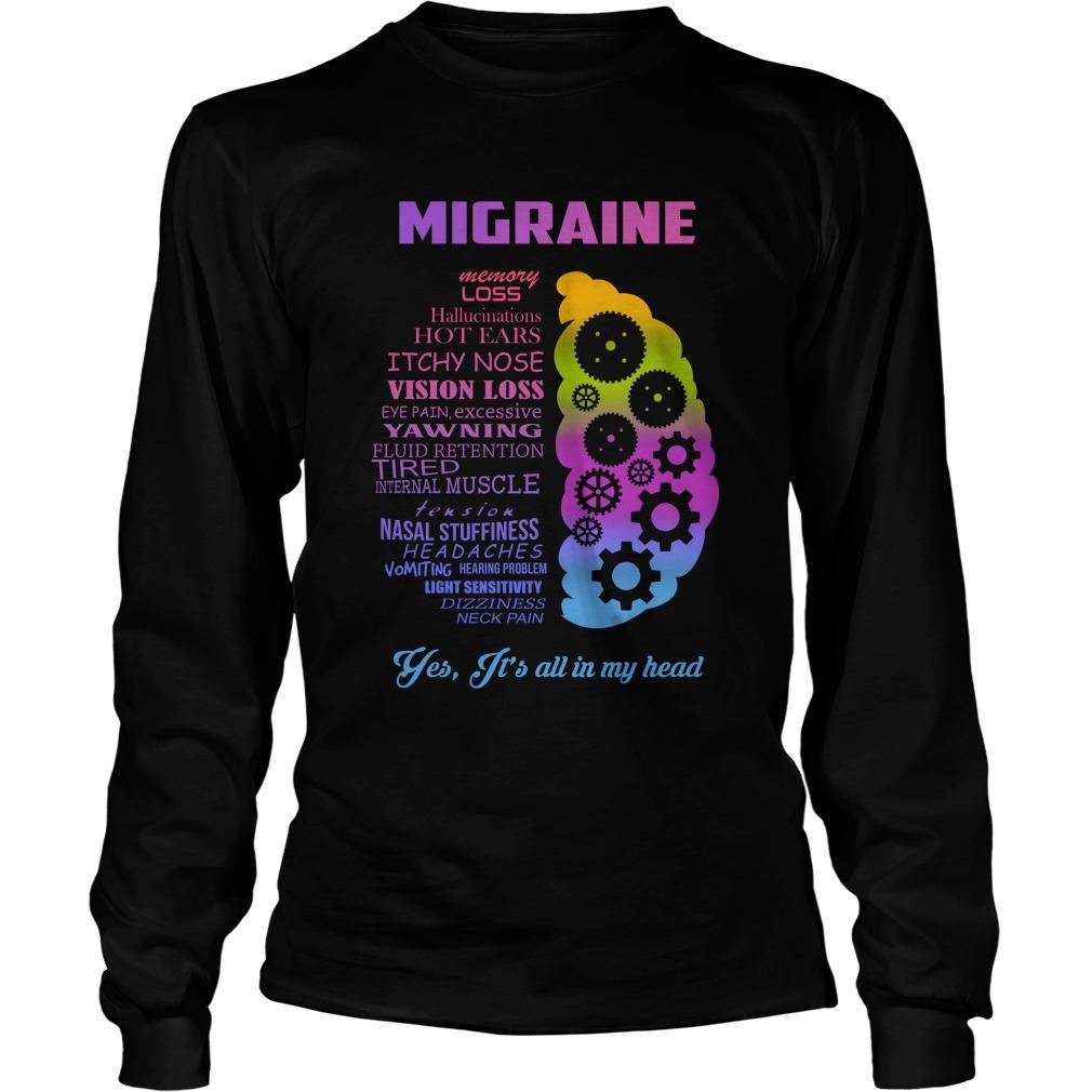 Migraine It's all in my head longsleeve tee
